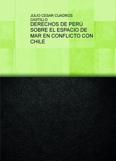 DERECHOS DE PERÚ SOBRE EL ESPACIO DE MAR EN CONFLICTO CON CHILE