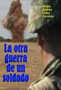 La otra guerra de un soldado