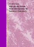 Manual del Primer Nivel del Sistema de Sanación Karuna Ki
