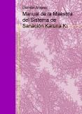 Manual de la Maestría del Sistema de Sanación Karuna Ki