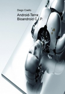 Android-Terra: Bioandroid C.I.P.