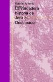La verdadera historia de Jack el Destripador