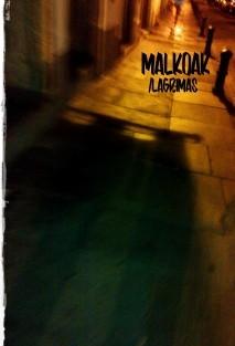 Malkoak (Lágrimas)