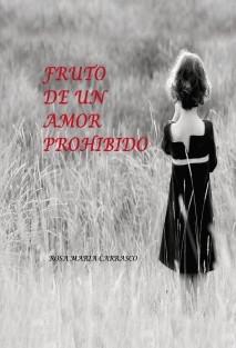 Fruto de un amor prohibido