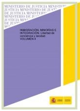 Libro INMIGRACIÓN, MINORÍAS E INTEGRACIÓN. Libertad de conciencia y laicidad. VOLUMEN II, autor Ministerio de Justicia