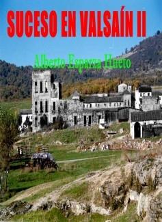 Suceso en Valsain II (Parte 2)