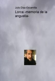 Lorca -memoria de la angustia-