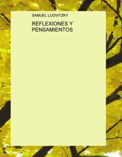 REFLEXIONES Y PENSAMIENTOS