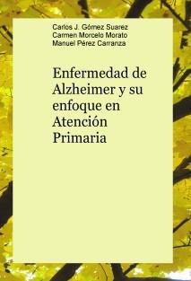 Enfermedad de Alzheimer y su enfoque en Atención Primaria