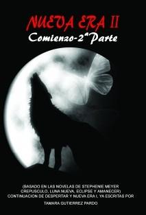 NUEVA ERA II. COMIENZO. 2ª PARTE (FanFic Continuación de Nueva Era II. Comienzo. 1ª Parte) +18