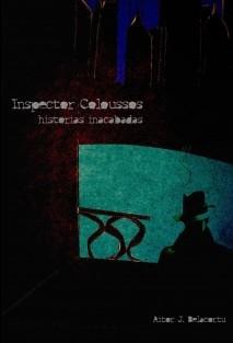 INSPECTOR COLOUSSOS historias inacabadas