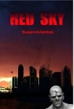 Red Sky: supervivientes