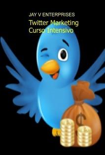 Twitter Marketing .-. Curso Intensivo