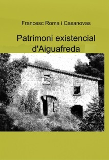Patrimoni existencial d'Aiguafreda