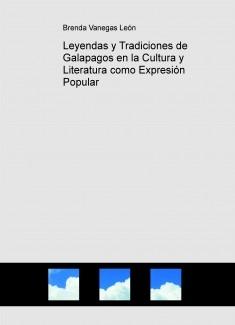 Leyendas y Tradiciones de Galapagos en la Cultura y Literatura como Expresión Popular