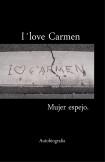 I´love Carmen, Mujer espejo