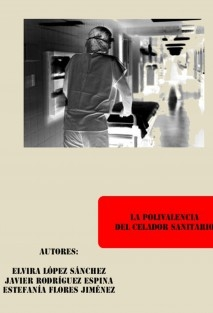 La Polivalencia del Celador Sanitario