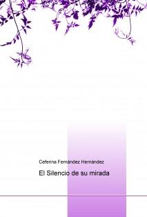 El Silencio de su mirada