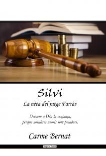 Silvi, La néta del jutge Farràs