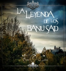La leyenda de los Banu Said