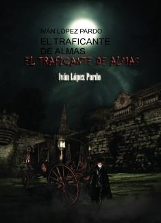 EL TRAFICANTE DE ALMAS