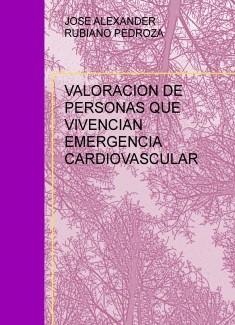 VALORACION DE PERSONAS QUE VIVENCIAN EMERGENCIA CARDIOVASCULAR