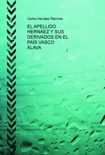 EL APELLIDO HERNÁEZ Y SUS DERIVADOS EN EL PAÍS VASCO ÁLAVA