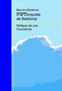 A la Conquista de Babilonia