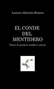 EL CONDE DEL MENTIDERO. Diario de Poemas venidos a menos