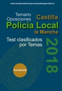 Preguntas de Examen Tipo Test Oposición Policía Local Castilla la Mancha 2018 - Volumen III