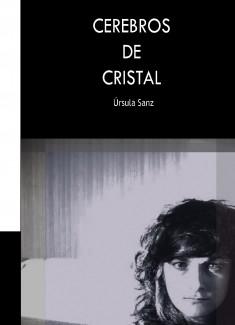 CEREBROS DE CRISTAL