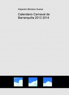 Calendario Carnaval de Barranquilla 2013 2014