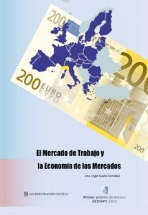 Ensayo sobre el mercado de trabajo y la economía de los mercados