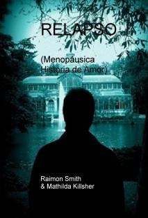 RELAPSO (Menopáusica Historia de Amor)