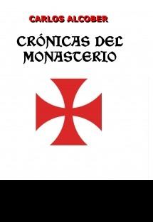 CRÓNICAS DEL MONASTERIO