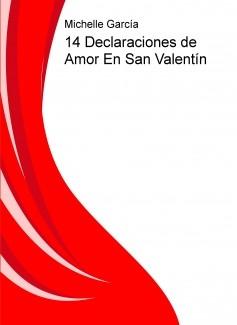 14 Declaraciones de Amor En San Valentín