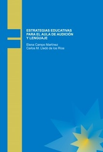 ESTRATEGIAS EDUCATIVAS PARA EL AULA DE AUDICIÓN Y LENGUAJE