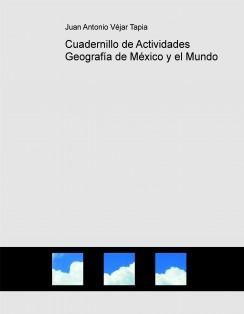 Cuadernillo de Actividades Geografía de México y el Mundo