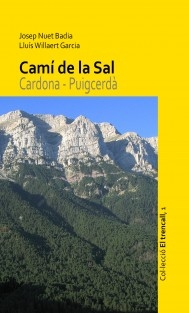 Camí de la Sal. Cardona - Puigcerdà