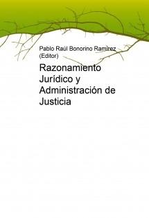 Razonamiento jurídico y administración de justicia