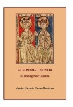 "ALFONSO - LEONOR ""El resurgir de Castilla"""