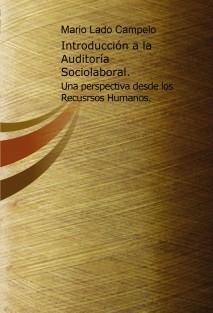 Introducción a la Auditoría Sociolaboral: una perspectiva desde los Recursos Humanos.