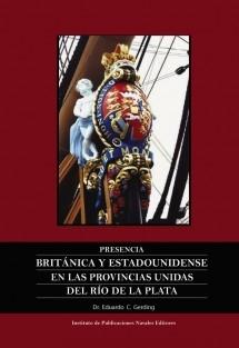 Presencia británica y estadounidense en las provincias unidas del Río de la Plata