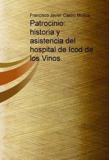 Patrocinio: historia y asistencia del hospital de Icod de los Vinos.