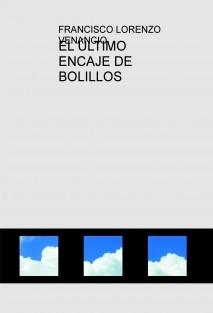 EL ÚLTIMO ENCAJE DE BOLILLOS