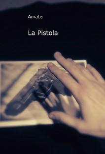 La Pistola