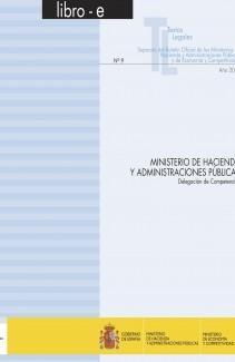 """TEXTO LEGAL Nº 9 """"MINISTERIO DE HACIENDA Y ADMINISTRACIONES PÚBLICAS. DELEGACIÓN DE COMPETENCIAS"""""""