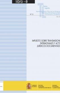 """TEXTO LEGAL Nº 13 """"IMPUESTO SOBRE TRANSMISIONES PATRIMONIALES Y ACTOS JURÍDICOS DOCUMENTADOS"""""""