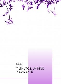 7 MINUTOS, UN NIÑO Y SU MENTE