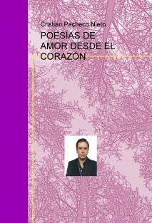 POESÍAS DE AMOR DESDE EL CORAZÓN